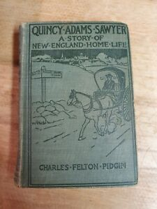 1904 Quincy Adams Sawyer A Story of New England Home Life C.F. Pidgin
