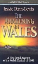 The Awakening in Wales: A First-Hand Account of the Welsh Revival of 1904 (Paper