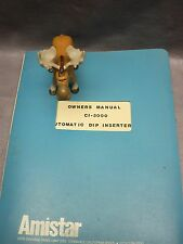 Amistar CI-3000 Automatic DIP Inserter Owners Manual Copy