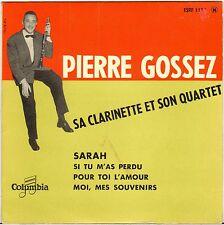 "PIERRE GOSSEZ QUARTETTE ""SARAH"" SAXO JAZZ 50'S EP COLUMBIA 1179"