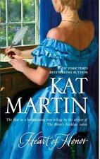 The Heart Trilogy: Heart of Honor by Kat Martin (2006, Paperback)