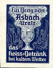 Asbach Uralt -- Ein Grog - das heiss Getränk bei kalten Wetter- Werbung von 1929