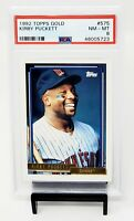 1992 Topps Gold HOF Minnesota Twins KIRBY PUCKETT Baseball Card PSA 8 NM-MT