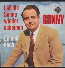 """7"""" Ronny Laß die Sonne wieder scheinen / Einmal noch Telefunken U 55 557"""