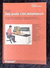 Das große C64-Arbeitsbuch Pütz, Franzis Computer-Praxis 1986