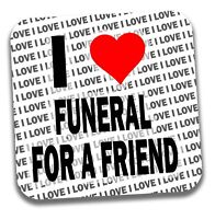 I Love Funeral For A Friend Drinks Coaster - Gift - Birthday - Stocking Filler