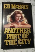 Ed McBain ANOTHER PART OF THE CITY - 1st Edition 1st Printing 1986, HC VERY GOOD