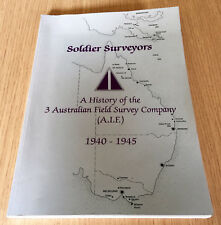 Heather McRae - SOLDIER SURVEYORS - History of 3 Australian Field Survey Co AIF