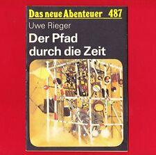DDR Das neue Abenteuer Nr. 487 Der Pfad durch die Zeit 1987