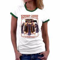 Worship Coffee short sleeve Funny  t shirt Ringer Women cotton sport Tee casual