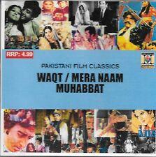 WAQT / MERA NAAM MUHABBAT - 2 PAKISTANI FILM SONGS IN ONE SOUND TRACK CD