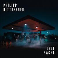 PHILIPP DITTBERNER - JEDE NACHT   CD NEU