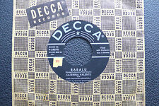 """7"""" Caterina Valente - Babalu/ This Must Be Wrong - USA DECCA"""