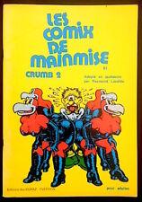 ROBERT CRUMB - Les Comix de Mainmise - vol.2 - Ed. Quebécoise, 1974 - TBE