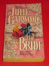 wm* SALE : JULIE GARWOOD ~ THE BRIDE