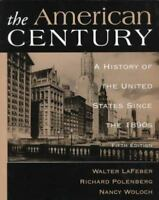 American Century: A History of the United States Since 1890's, Polenberg,Richard