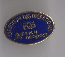 Pin's EQS Environnement Qualité Service - SMH Néopost (direction des opérations)