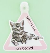 On Board Cat Car Sign Silver Tabby on Board Suction Cap provided