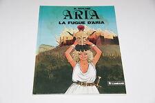 Aria T1 La fugue d'Aria / Weyland // Le Lombard