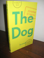 1st Edition The Dog Joseph O'Neill Advance Uncorrected Proof Booker Prize Novel