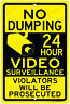 No Dumping - 24 Hour Video Surveillance Aluminum Metal Sign Made in USA Yell/Blk