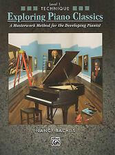 Explorando Piano Classics técnica, nivel 1: un método obra maestra. Bachus, Alfred