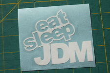 Eat Sleep JDM Sticker Decal Illest Subaru Honda Mazda hellaflush Fatlace Lowered