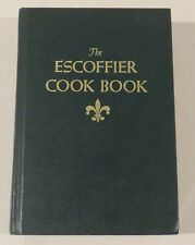 The Escoffier Cook Book, guide to the fine art of cooking, hardcover, 1975