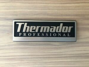Thermador Professional Stove Hood Oven Emblem Nameplate Decal Placard Ships ASAP