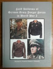 Field Uniforms of German Army Panzer Forces in World War 2 (Hardcover, 1993)
