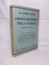 Jeans James - I nuovi orizzonti della scienza - Sansoni 1934