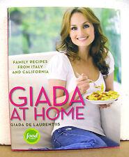Giada at Home - Family Recipes from Italy & California by Giada De Laurentiis