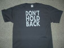 DON'T HOLD BACK T-Shirt, 100% cotton, charcoal gray with white image