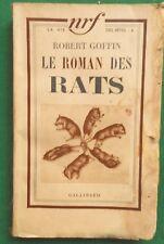 LE ROMAN DES RATS ROBERT GOFFIN 1937 NRF GALLIMARD
