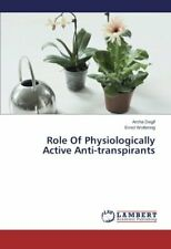 Role Of Physiologically Active Anti-transpirants. Amha 9783659548444 New.#