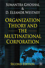 Organization Theory and the Multinational Corporation: Second Edition-ExLibrary