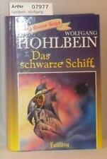 Hohlbein, Wolfgang: Das schwarze Schiff - Die Enwor Saga Band 5