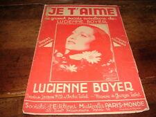 LUCIENNE BOYER - Partition JE T'AIME !!!!!!!!!!!