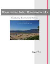 Speak Korean Today! Conversation 1 & 2 (Paperback or Softback)