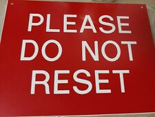 Accuform Plastic Double Sided Sign, Please Do Not Reset, MLPDNR86, 8 in X 6 in