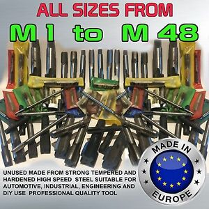 TAPS HSS RIGHT ALL SIZES from M1 to M48 - 63 Variations Made in EU BEST DEAL