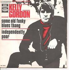 "45 TOURS / 7"" SINGLE--KELLY GORDON--SOME OLD FUNKY BLUES THANG--"