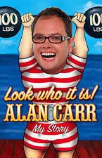 Look Who It Is by Alan Carr (Hardback, 2008)