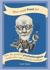 WHAT WOULD FREUD DO / SARAH TOMLEY	9781844039425