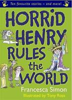 Horrid Henry Rules the World by Francesca Simon, Acceptable Used Book (Paperback