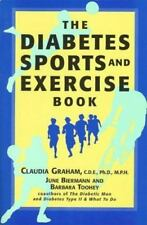 The Diabetes Sports and Exercise Book: How to Play Your Way to Better Health Gr