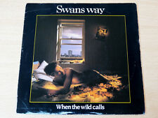 "EX/EX- !! Swans Way/When The Wild Calls/1984 Balgier/1984 7"" Single"