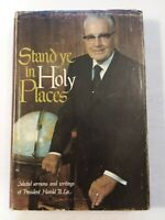 Stand Ye in Holy Places by Harold B. Lee (1974, Hardcover)