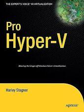 Pro Hyper-V (Expert's Voice in Virtualization), Stagner, Harley, Very Good Book