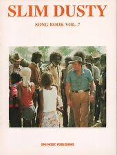 Slim Dusty Song Book - Volume 7 - Guitar and Vocal Music Book